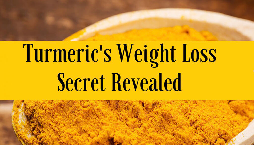Benefits Of Using Turmeric For Weight Loss